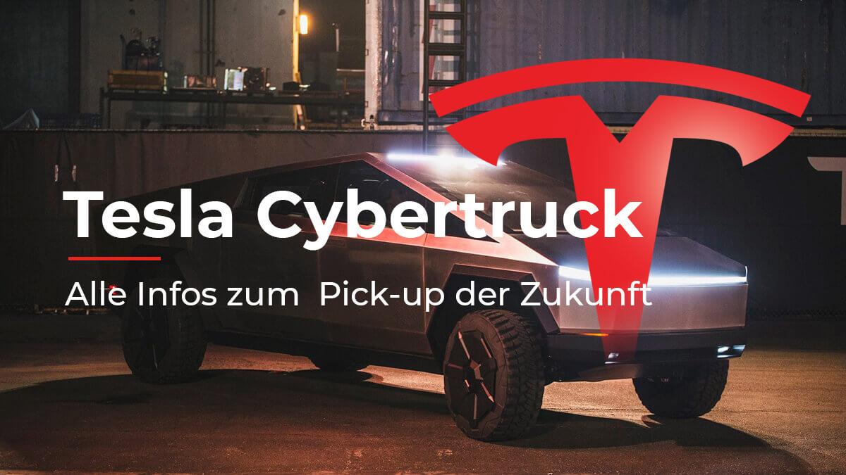 Tesla Cybertruck: Alle Infos zum Pick-up der Zukunft